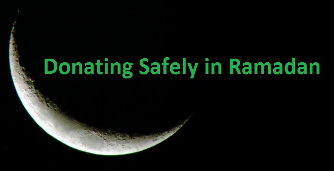 a reminder of donating safely in Ramadan to muslims in UK and around the world