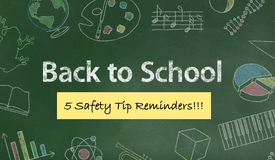 five 'back to school' safety tip reminders