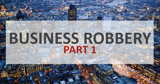 business robbery part 1