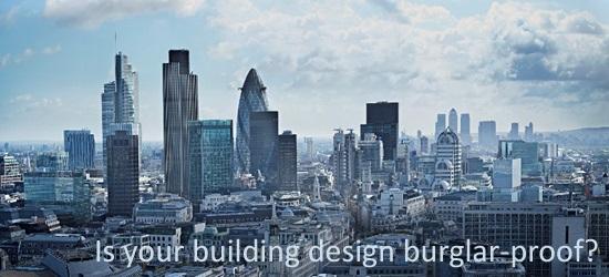 is your building design burglar proof